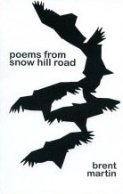 poems-from-snow-hill-road_brent-martin