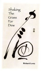 shaking-the-grass-for-dew_richard-lewis
