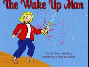 The Wake Up Man